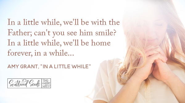 Daily Devotion – We'll Be Home in Just a Little While