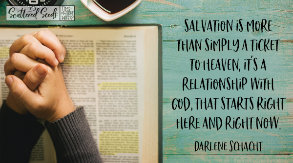 Daily Devotion – Salvation is More Than a Ticket to Heaven