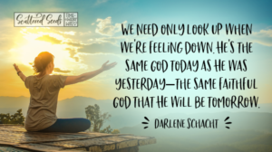 Daily Devotion – Look Up When You're Feeling Down