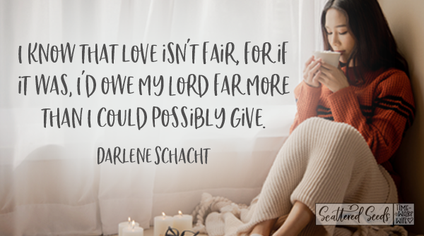 Daily Devotion – Love Isn't Fair