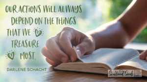 Daily Devotion – When We Treasure God, We Make Time for Him