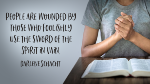 Daily Devotion – Wisely Wielding Our Swords